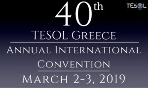 TESOL Greece 40th Annual International Convention